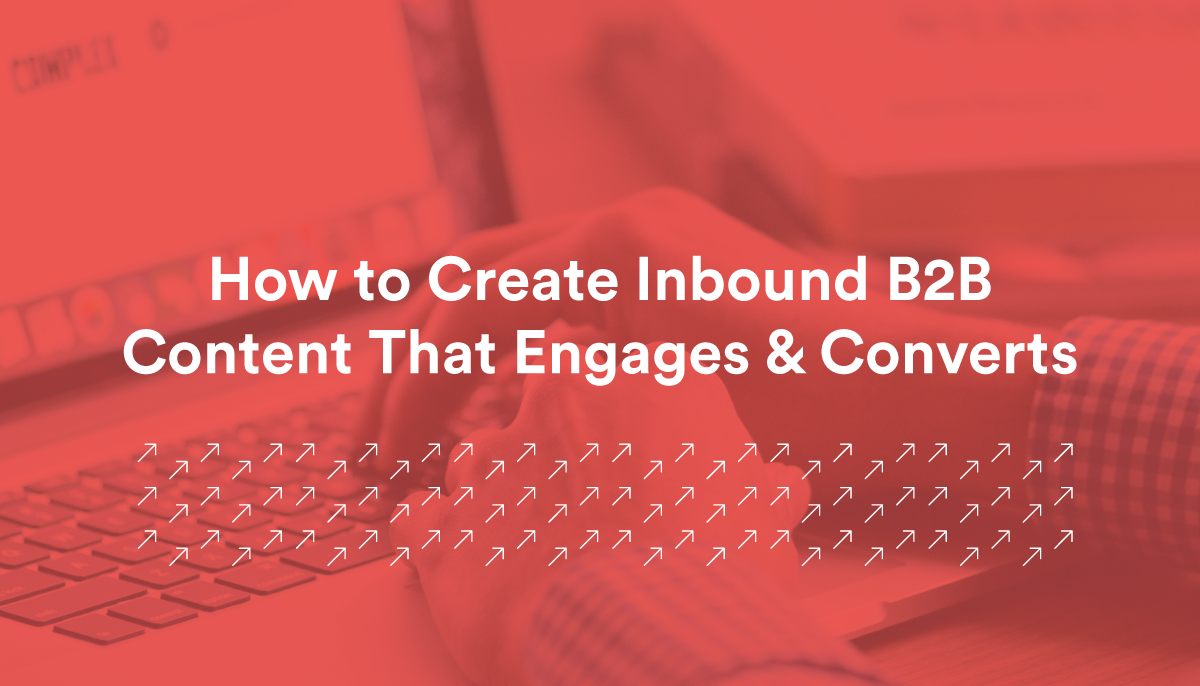 CreativeCave_Blog_How-To-Create-Inbound-B2B