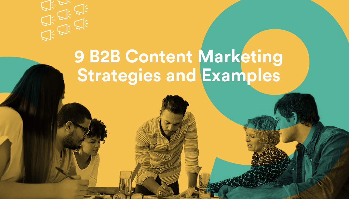 CC_Blog_9-B2B-Content-Marketing--Strategies-and-Examples-1