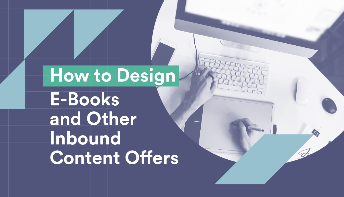CreativeCave_Blog_How-to-Design-an-E-Books-and-Other-Inbound-Content-Offers